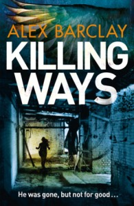 Killing Ways by Alex Barclay