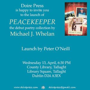 Invitation to  launch of PEACEKEEPER poetry collection by Michael J. Whelan